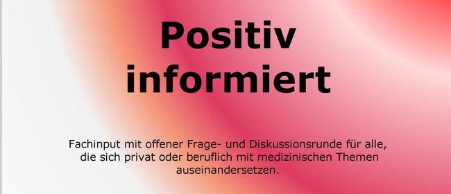 Positiv informiert