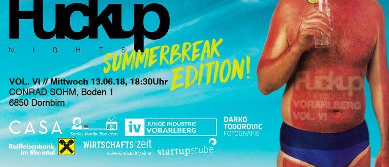 FuckUp Nights Vorarlberg VOL. VI // Summerbreak Edition!