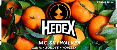 HEDEX + Mc Skywalker pres. by Whoo Cares & Kultursommer-Fest