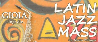 GIOIA Chor - Latin Jazz Mass von Martin Völlinger