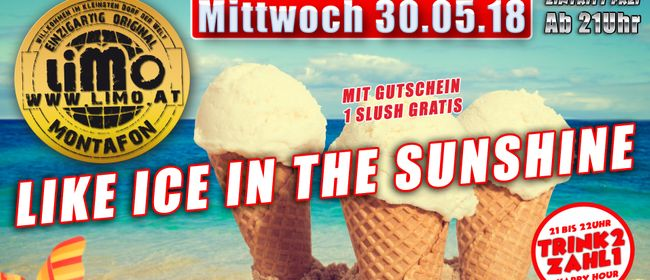 LIKE ICE IN THE SUNSHINE Party im Limo Club Montafon