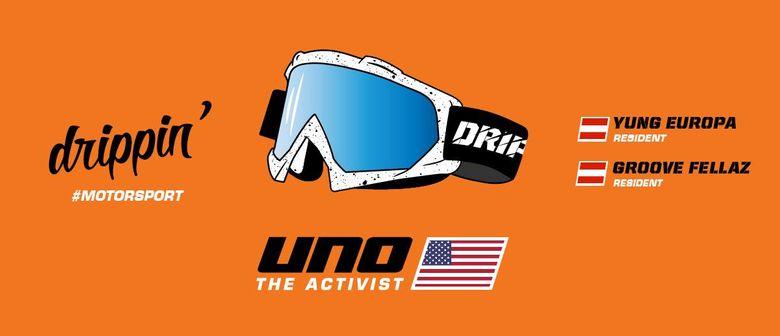 drippin' #Motorsport w/ UnoTheActivist (USA)