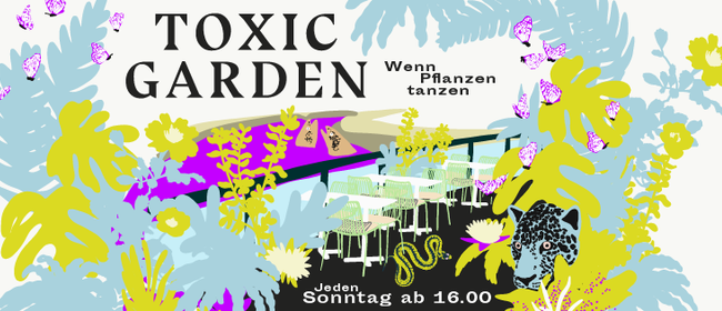 Toxic Garden - Rooftop Party - Sonntags am Kanal