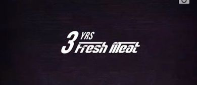 FRESH MEAT - 3YRS ANNIVERSARY