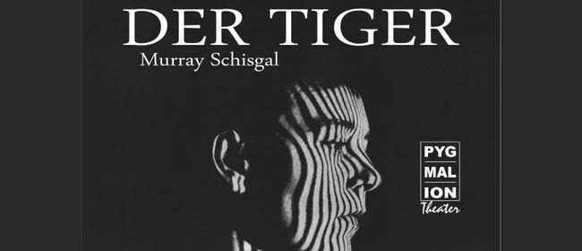 DER TIGER von Murray Schisgal