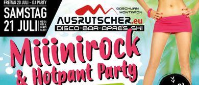 Mega Minirock und Hotpants Party