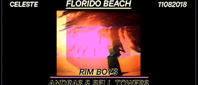 Florido Beach pres. RIM BOYS (Andras & Bell Towers)