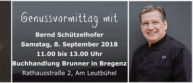 Genussvormittag mit Bernd Schützelhofer