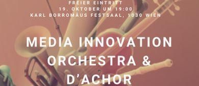 Debut Konzert Media Innovation Orchester & d´achor