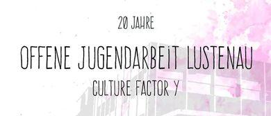 20 Jahre Offene Jugendarbeit Lustenau - Culture Factor Y