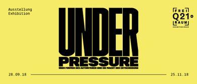 Under Pressure - Über Formen des Autoritären