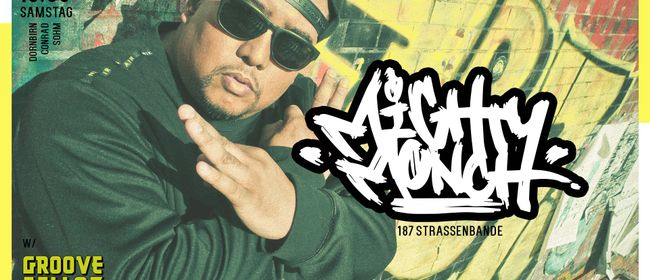 DJ Mighty Monch (187 Straßenbande) • w/ Groove Fellaz
