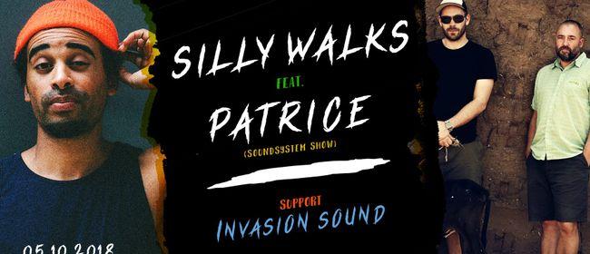 Silly Walks & Patrice (Soundshow) + Invasion Sound