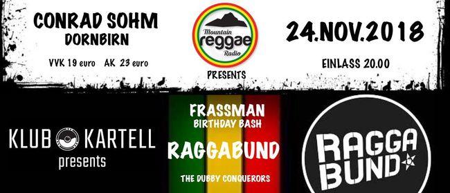 Frassman Birthday Bash - Raggabund & Klub Kartell
