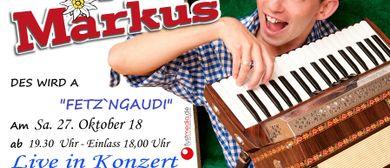 Spitzbua Markus Fetzengaudi