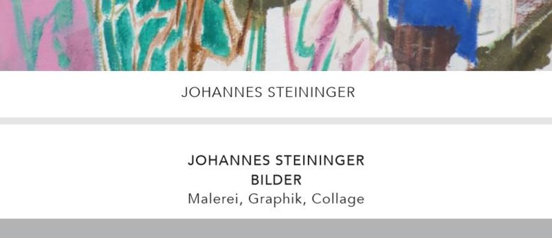 VERNISSAGE von Johannes Steininger