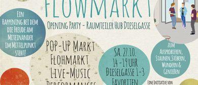 Flowmarkt: Opening Party – Raumteiler Hub Dieselgasse