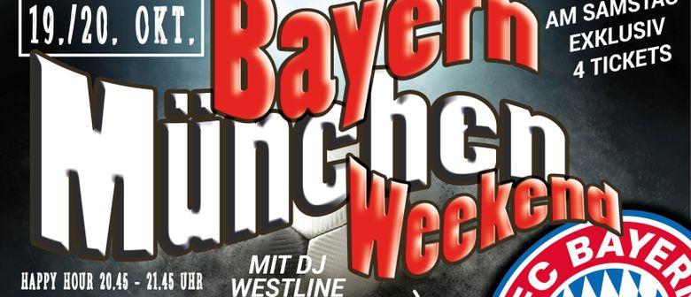 Bayern München Weekend