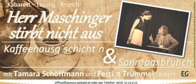 Herr Maschinger stirbt nicht aus – Kabarettreife Kaffeehausg