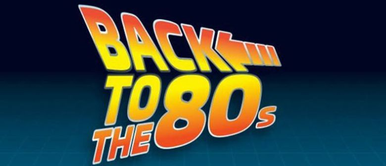 forever young - back to the 80s