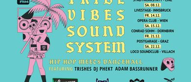 FM4 Tribe Vibes Soundsystem Tour at Dornbirn