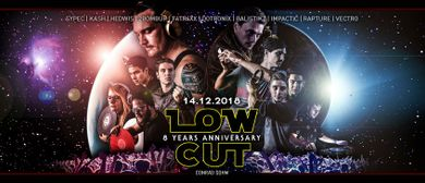 LOW CUT 8 YEARS ANNIVERSARY