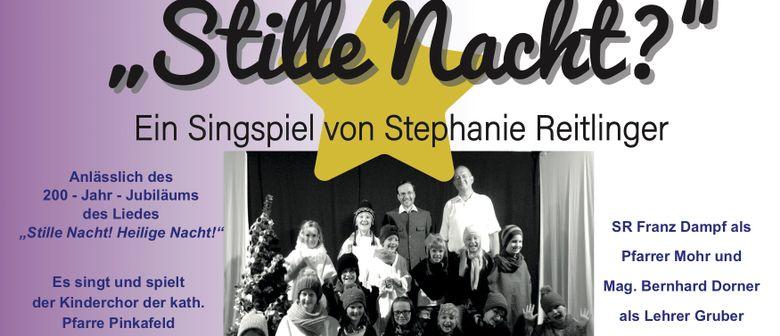 STILLE NACHT? - Ein Singspiel von Stephanie Reitlinger