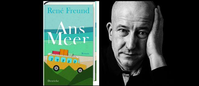 "Lesung ""Ans Meer"" mit Autor René Freund"