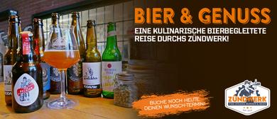 Bier & Genuss / kulinarische Reise durchs Zündwerk