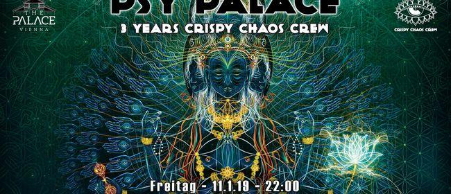 Psy Palace – 3 YEARS Crispy Chaos Crew