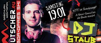 DJ Staub Sepp - A fetz'n Gaudi // Ausrutscher Gaschurn