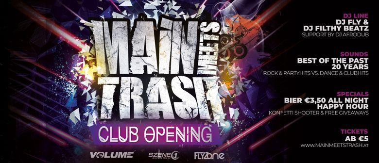 Main Meets Trash | Club Opening