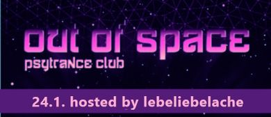 OUT of SPACE – hosted by lebeliebelache
