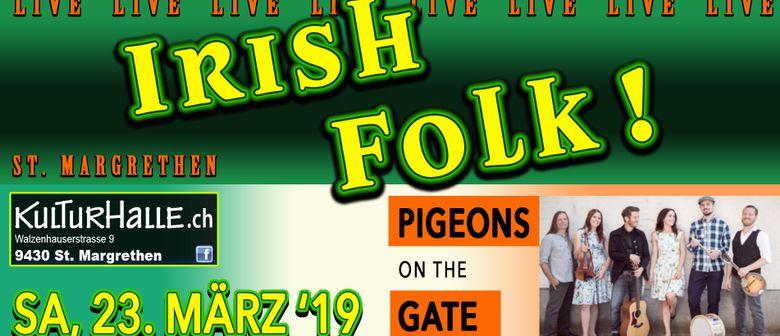 Irish Night Livekonzert pigeons on the gate