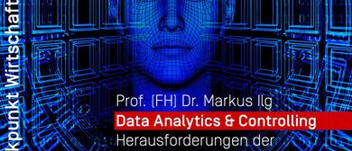 Data Analytics & Controlling - Herausforderungen der digital