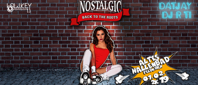 """Nostalgic Clubbing """"BACK TO THE ROOTS"""""""