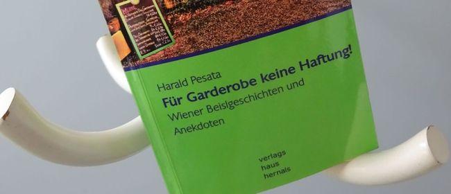 Für Garderobe keine Haftung! - Wiener Beislgeschichten