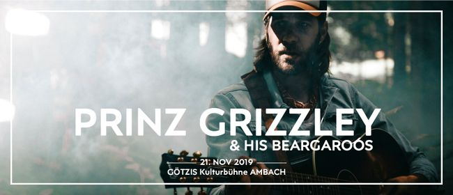 Prinz Grizzley & his Beargaroos // Götzis