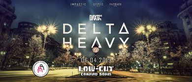 DELTA HEAVY pres. by LOW-CUT