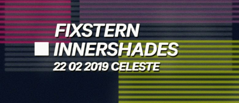 Fixstern_INNERSHADES (Crème Organization, Pinkman)