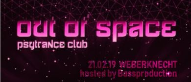 OUT of SPACE - Psytrance Club