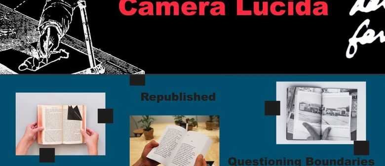 Eröffnung Camera Lucida & Republished:Questioning Boundaries