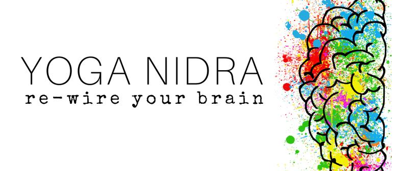 Yoga Nidra   Re-Wire Your Brain