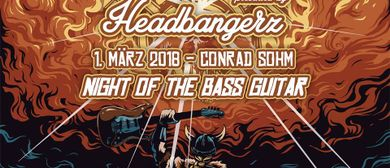 HEADBANGERZ - Night of the Bass Guitar