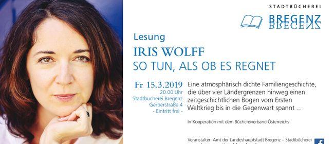 Lesung IRIS WOLFF - So tun, als ob es regnet