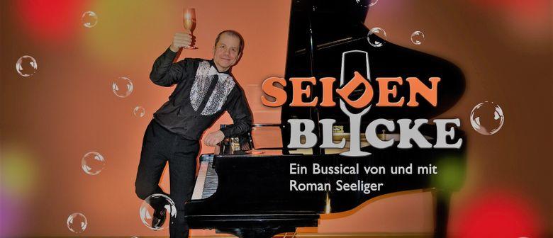 SEIDENBLICKE - ein Bussical von und mit Roman SEELIGER