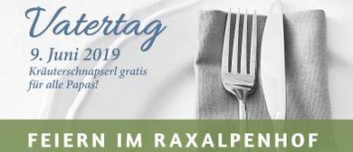 Festlich speisen im Raxalpenhof am Vatertag