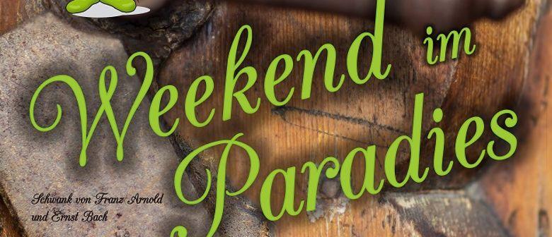 """""""Weekend im Paradies"""" - Theatergruppe Ottenschlag"""