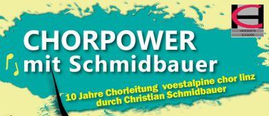 CHORPOWER mit Schmidbauer
