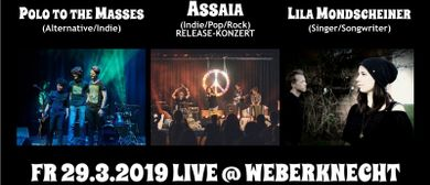 Assaia + Polo To The Masses + Lila Mondscheiner
